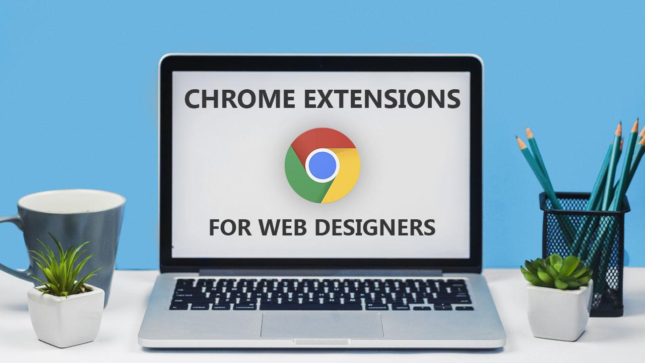 پلاگین های کروم برای طراحان وب سایت